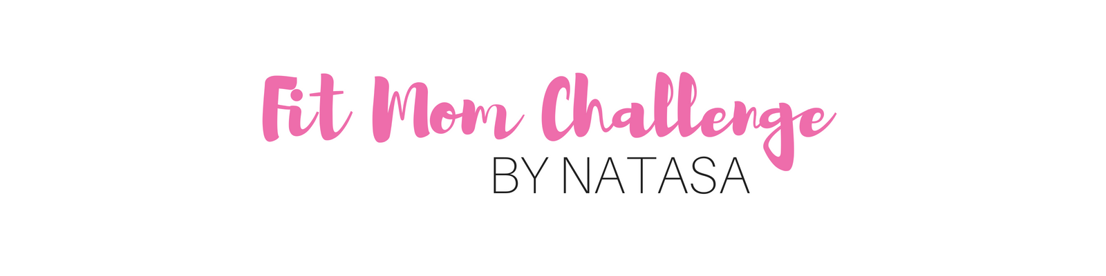 4 viikon Fit Mom Challenge